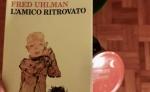 """""""In punta di penna: rubrica di libri """" - L'AMICO RITROVATO, Fred Uhlman, Feltrinelli editore"""