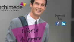 """Parma e provincia: """"Archimede"""" propone le nuove Offerte di Lavoro in zona parmense"""