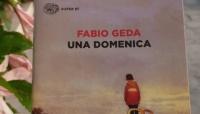 """""""In punta di penna: rubrica di libri"""" - Una domenica, Fabio Geda, Einaudi"""